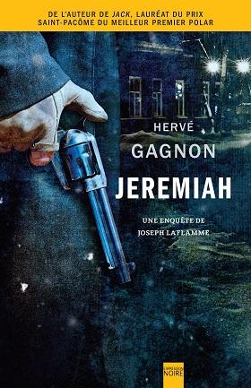 Jeremiah : une enquête de Joseph Laflamme