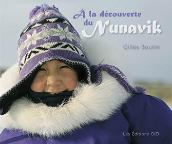 À la découvert du Nunavik