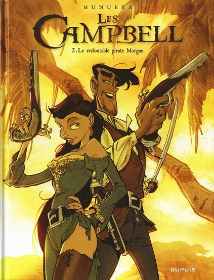 Les Campbell. 2, Le redoutable pirate Morgan