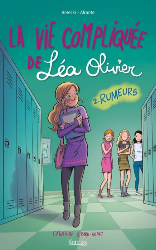La vie compliquée de Léa Olivier. 2, Rumeurs