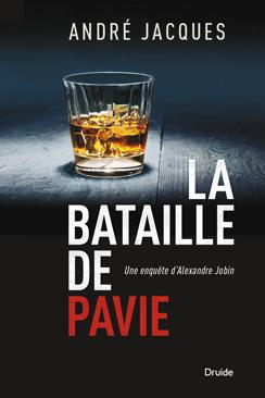 La bataille de Pavie : une enquête d'Alexandre Jobin