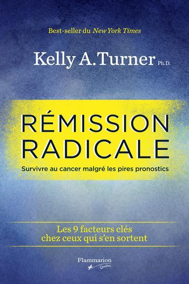 Rémission radicale : survivre au cancer malgré les pires pronostics