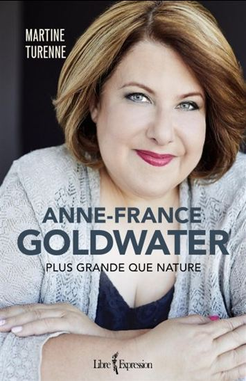 Anne-France Goldwater : plus grande que nature