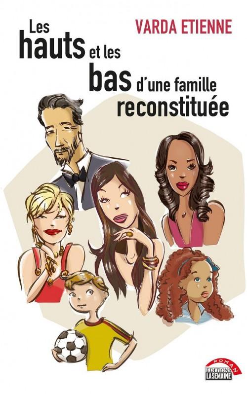 Les hauts et les bas d'une famille reconstituée