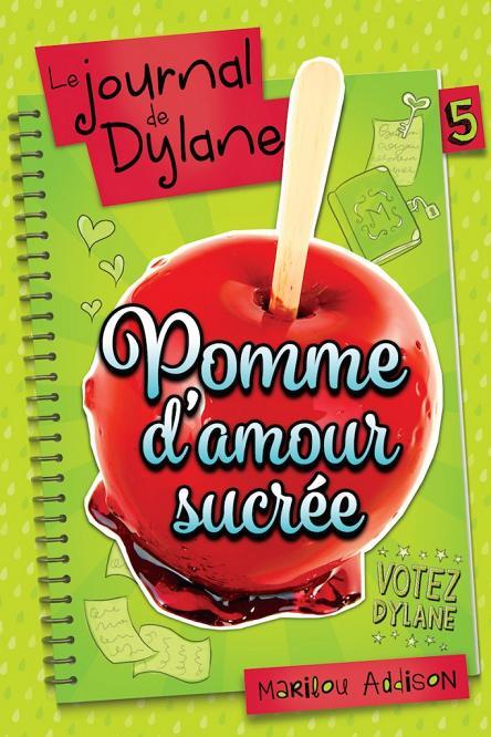 Pomme d'amour sucrée « Le journal de Dylane »