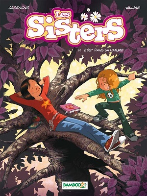 C'est dans sa nature. « Les Sisters »