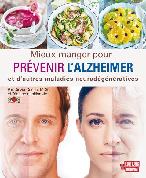 Mieux manger pour prévenir l'Alzheimer et d'autres maladies neurodégénératives