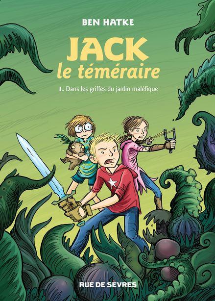 Dans les griffes du jardin maléfique. « Jack le téméraire »