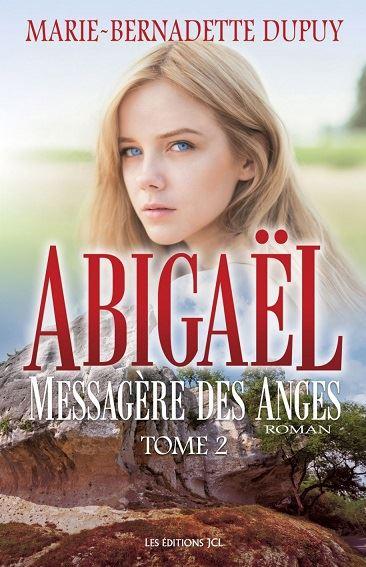 Abigaël 2, La messagère des anges
