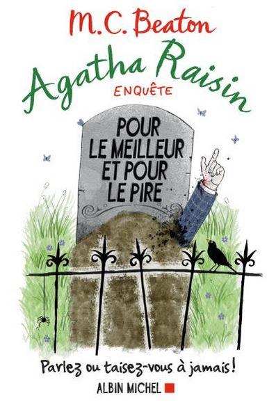 Pour le meilleur et pour le pire. « Agatha Raisin »