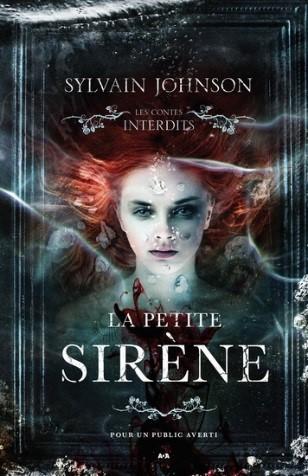 La petite sirène « Les contes interdits »