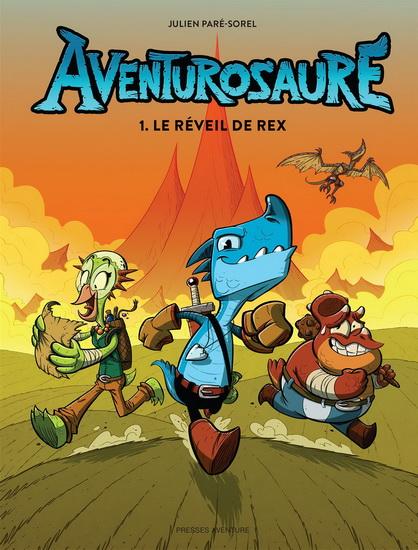Le réveil de Rex. « Aventurosaure »