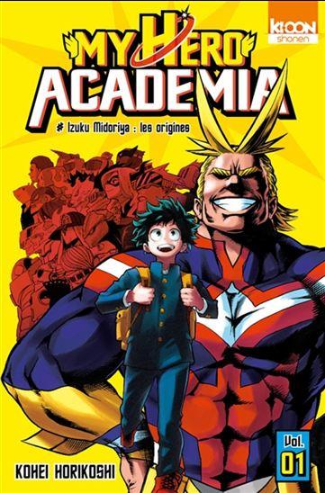 My hero academia. 1, Izuku Midoriya, les origines