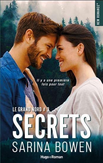 Le Grand Nord. 3, Secrets