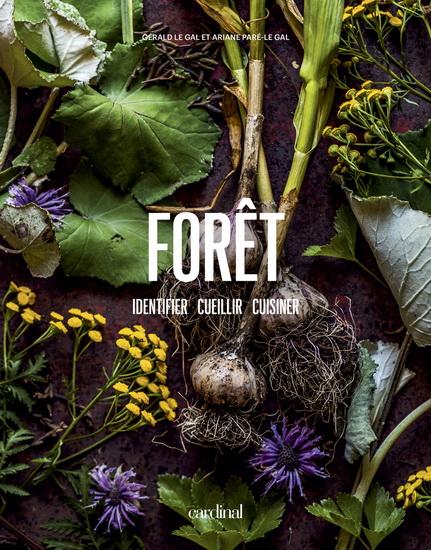 Forêt : identifier, cueillir, cuisiner.