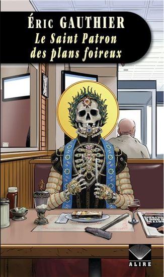 Le Saint Patron des plans foireux. (Fa)
