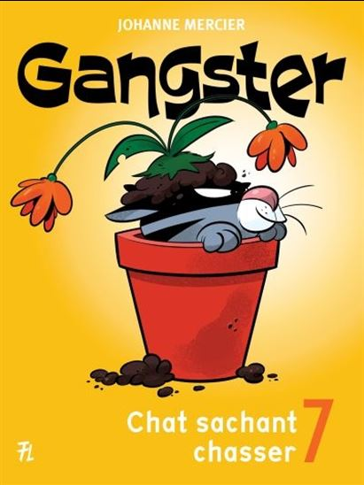 Gangster. 7, Chat sachant chasser