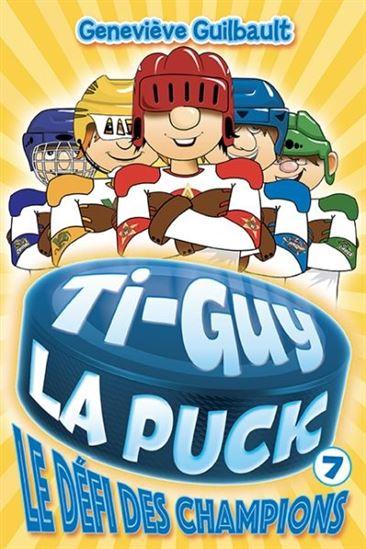 Ti-Guy La Puck. 7, Le défi des champions